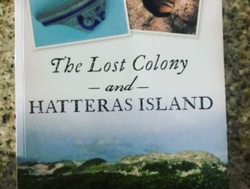 The Lost Colony and Hatteras Island book by Scott Dawson